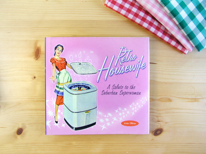 Retro Housewife book | Betsy Costura